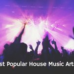10 Most Popular House Music Artists Right Now