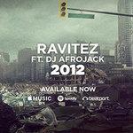 "Ravitez ""2012"" ft. Afrojack    Wall Recordings"