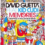 David Guetta ft Kid Cudi – Memories (Dropwizz X Dollar Bear Remix)