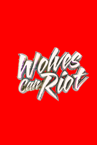 WOLVES CAN RIOT