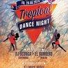 Tropical Dance Night (Fr, 29.08.2014 FZW, Dortmund)