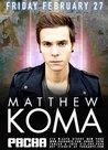 MATTHEW KOMA @ Pacha NYC