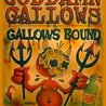 The Goddamn Gallows / Gallows Bound / Matt Woods and more