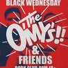 The O'My's and Friends Black Wednesday Party at Reggies Rock Club