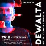 Paxahau Presents: DeWalta - Official Movement Pre-Party
