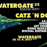 Watergate 22 Release Party w/ Catz 'N Dogz La Fleur and more