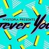 Mystopia Presents: Forever Young w/DJ Kramer (DISTRIKT)