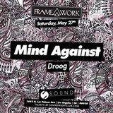 Framework presents Mind Against and Droog