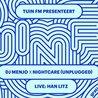 TuinFM presenteert: Dj Menjo x Nightcare (unplugged)