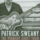 Patrick Sweany / The Midnight Ghost Train / Sadie & the Stark at Reggies