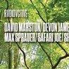 Rvdiovctive on The Roof | David Marston/ Devon James + more