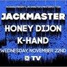 Jackmaster's Mastermix Tour - Thanksgiving Eve