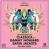 Classixx, Danny Howard & Satin Jackets at Exchange