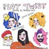 Plot Twist: The Vixen, Aunty Chan, Tenderoni, & Eva Styles!