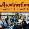 ALT 92.9 presents Awolnation - Here Come The Runts Tour