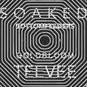 Soaked / Bottomfeeders / Teevee / Goldbloom