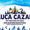 Luca Cazal (Hot Creations/ DC10) | Saturday, December 23