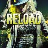 Reload!