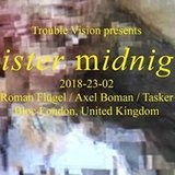 Sister Midnight with Roman Flügel, Axel Boman & Tasker