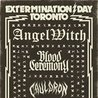 EXTERMINATION DAY: Angel Witch, Blood Ceremony & Cauldron