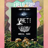 FIELD TRIP 018: YHETI & TOADFACE