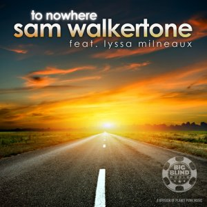 To Nowhere feat. Lyssa Milneaux