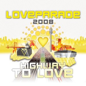 Loveparade 2008 - Highway To Love Compilation