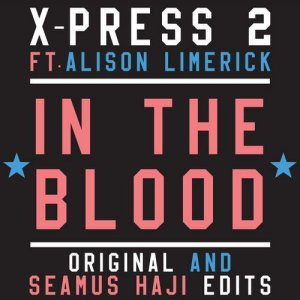 In The Blood - Edits