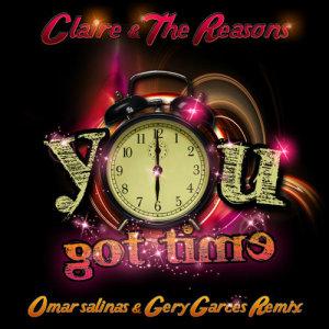 You Got Time (Remix)