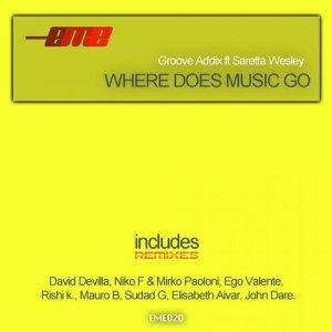 Where Does Music Go (feat. Saretta Wesley) [Remixes]