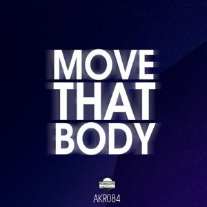 Move That Body (Will Alonso Remix)