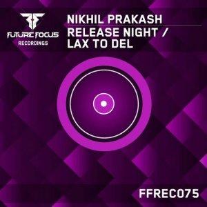 Release Night / LAX To DEL