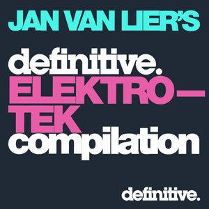 Jan van Lier's Definitive Elektro-Tek Mix Compilation