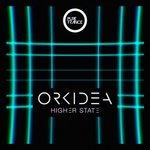 Orkidea – Higher State (Original Mix)