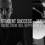 Student Success January 2018: Andre Crom, Tomas Crow & Neil Bopperson