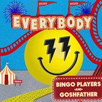 """Bingo Players Release """"Everybody"""" w/ Goshfather"""