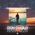 Don Diablo – Heaven To Me (feat. Alex Clare)
