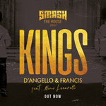 D'Angello & Francis ft. Nico Lucarelli – Kings