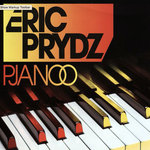 Eric Prydz classic 'Pjanoo' turns 10 years old
