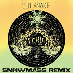 Cut Snake – Echo (Snøwmass Remix) [Free Download]