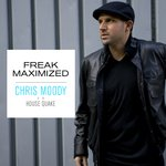 Freak Maximized – Chris Moody vs House Quake | FREE DOWNLOAD
