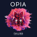 Your EDM Premiere: Opia – Falling (Nine Lives Remix) [Free Download]